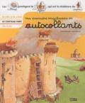 Yvette Barbetti et Lucie Rioland - Le château fort - Je colle, je lis, j'écris dès 4 ans.