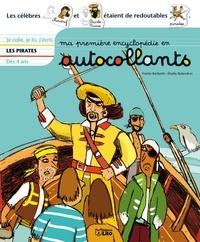 Yvette Barbetti et Elodie Balandras - Ma premiere encyclopédie en autocollants : Les pirates - Dès 4 ans.