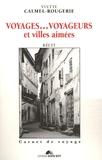 Yvette Calmel-rougerie - Voyages... voyageurs et villes aimées.