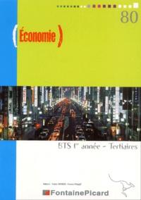 Yvette Combes et Maïté Francis - Economie BTS 1e année tertiaires - Economie générale.