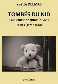 Yvette Delmas - Tombés du Nid T1.