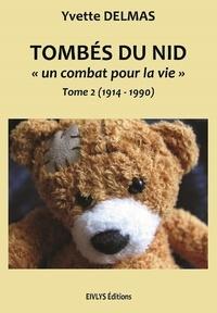 Yvette Delmas - Tombés du Nid T2.