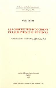 Les chrétientés dOccident et leur évêque au IIIe siècle - Plebs in ecclesia constituta (Cyprien, Ep. 63).pdf