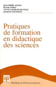 Yvette Ginsburger-Vogel et Jean-Pierre Astolfi - Pratiques de formation en didactique des sciences.