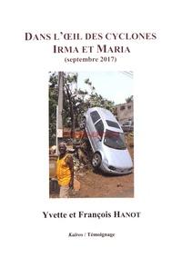 Yvette Hanot et François Hanot - Dans l'oeil des cyclones Irma et Maria (septembre 2017).