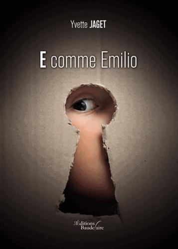 Yvette Jaget - E comme Emilio.