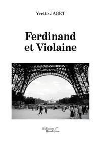 Yvette Jaget - Ferdinand et Violaine.
