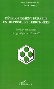 Yvette Lazzeri - Développement durable entreprises et territoires - Vers un renouveau des pratiques et des outils.
