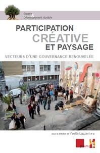 Yvette Lazzeri - Participation créative et paysage - Vecteurs d'une gouvernance renouvelée.