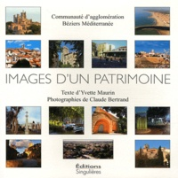 Yvette Maurin et Claude Bertrand - Images d'un patrimoine - Communauté d'agglomération Béziers Méditerranée.
