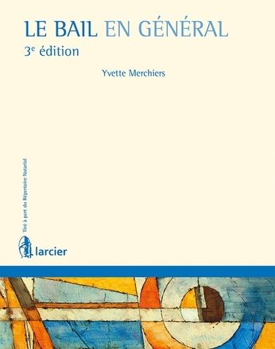 Yvette Merchiers - Le bail en général.