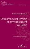 Yvette Onibon Doubogan - Entrepreneuriat féminin et développement au Bénin.