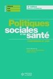 Yvette Rayssiguier et Gilles Huteau - Politiques sociales et de santé - Comprendre pour agir.