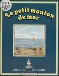 Yvette Toubeau - Le Petit mouton de mer.
