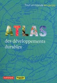 Yvette Veyret et Paul Arnould - Atlas des developpements durables.