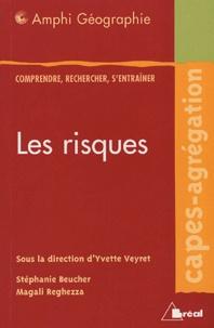 Yvette Veyret et Stéphanie Beucher - Les risques.