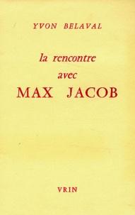 Yvon Belaval - La rencontre avec Max Jacob.