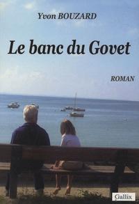 Yvon Bouzard - Le banc du Govet.