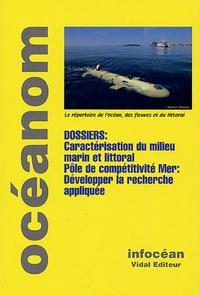 Yvon Calvez - Océanom 2006 - Caractérisation du milieu marin et littoral ; Pôle de compétitivité Mer : développer la recherche appliquée.