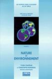 Yvon Chatelin et  Collectif - Les sciences hors d'Occident au XXe siècle Tome 3 - Nature et environnement.