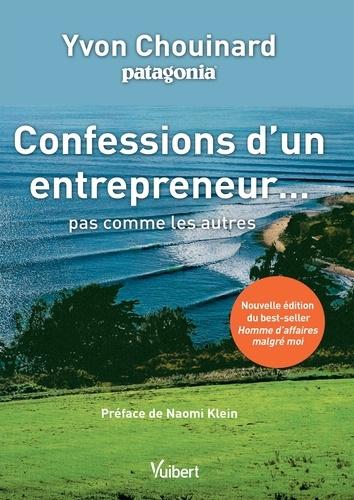 Confessions d'un entrepreneur... pas comme les autres