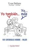 Yvon Dallaire - Yo tambien… Yo… mas, 1001 diferencias hombre-mujer.
