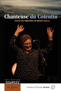Yvon Davy et Etienne Lagrange - Chanteuse du Cotentin - Autour du répertoire de Denise Sauvey.