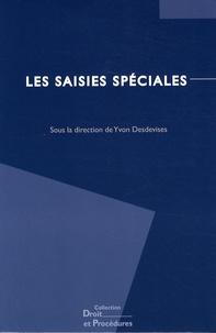 Yvon Desdevises - Les saisies spéciales.