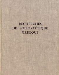 Yvon Garlan - Recherches de poliorcétique grecque.