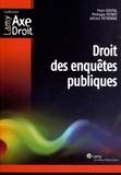 Yvon Goutal et Philippe Peynet - Droit des enquêtes publiques.