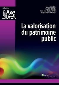 Yvon Goutal et Sophie Banel - La valorisation du patrimoine public.