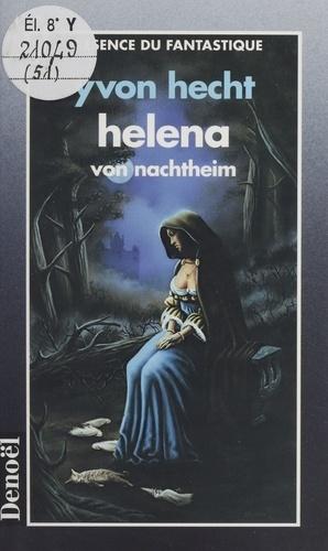 Helena von Nachtheim. Un vampire amoureux au XIXe siècle, roman