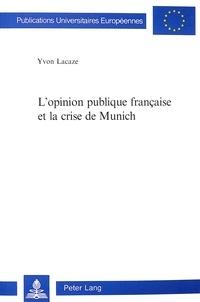 Lopinion publique française et la crise de Munich.pdf