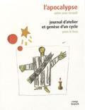 Yvon Le Bras - L'apocalypse selon Jean Renault - Journal d'atelier et genèse d'un cycle suivi de Viens et vois.