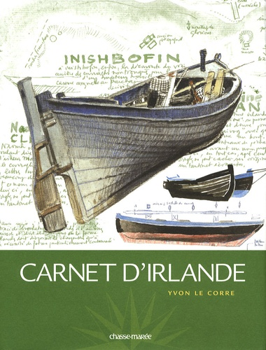 Yvon Le Corre - Carnet d'Irlande.