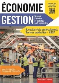 Yvon Le Fiblec et Philippe Le Bolloch - Economie Gestion 2de, 1re et Tle Bac Pro secteur production ASSP.