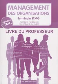 Yvon Le Fiblec et Philippe Le Bolloch - Management des organisations Tle STMG - Livre du professeur.