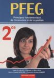 Yvon Le Fiblec et Philippe Le Bolloch - PFEG 2e - Principes fondamentaux de l'économie et de la gestion.