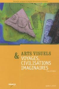 Histoiresdenlire.be Arts visuels & voyages, civilisations imaginaires - Cycles 1, 2 & 3 Image