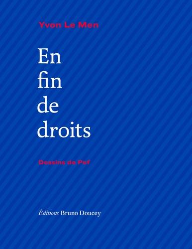 Yvon Le Men - En fin de droits.