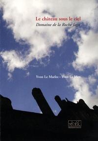 Yvon Le Men et Yvon Le Marlec - La château sous le ciel - Domaine de la Roche Jagu.