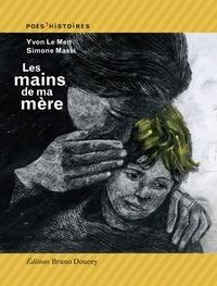 Yvon Le Men et Simone Massi - Les mains de ma mère.