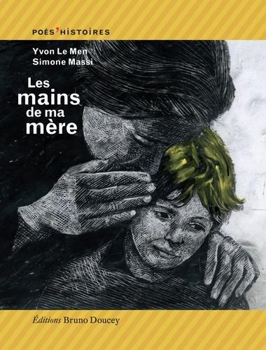 Yvon Le Men - Les mains de ma mère.
