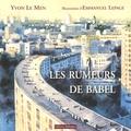 Yvon Le Men - Les rumeurs de Babel.