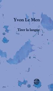 Yvon Le Men - Tirer la langue.
