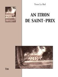 Yvon Le Rol - An Itron de Saint-Prix.