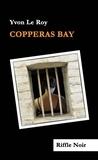 Yvon Le Roy - Copperas Bay.