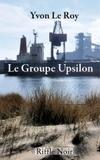 Yvon Le Roy - Le Groupe Upsilon.