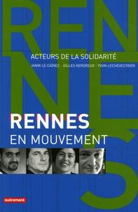 Yvon Lechevestrier et Janik Le Caïnec - Rennes en mouvement.
