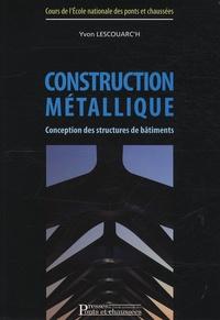 Yvon Lescouarc'h - Construction métallique - Conception des structures de bâtiments.